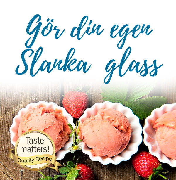Gör glass av din Slanka-favorit!